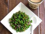 Recipe Indian spiced peas(chuki matar)& masala chai