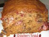 Recipe Strawberries my favorite fruit and strawberry bread