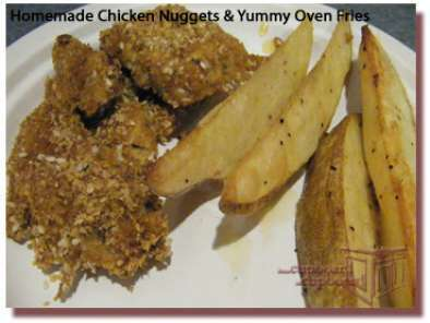 Recipe Homemade chicken nuggets and yummy oven fries