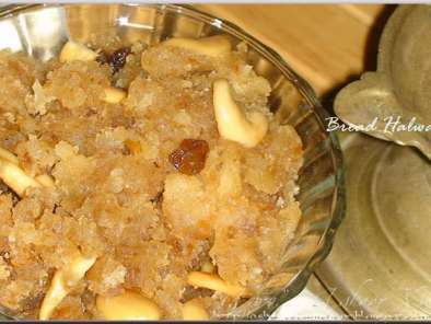Recipe Bread halwa (bread pudding)!!!!!
